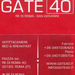 Dormire a Roma GATE 40 B&B Affitta Camere Piazza dei Re di Roma,40 00183 Roma  Italy