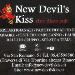 New DeviL's Kiss risto disco pub Via San Romano,51 00159 Roma