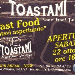 TOASTAMI Good Food Take Away  Via Appia Nuova,541 00179 Roma