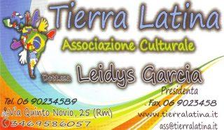 Tierra Latina Associazione Culturale Via Quinto Novio,25 00175 Roma Tuscolano