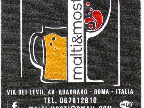 MALTI & MOSTI BIRRERIA VIA DEI LEVII,48 00174 ROMA 06 7612810