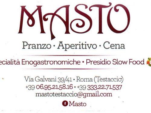 MASTO – PRANZO APERITIVO CENA – VIA GALVANI,39 00153 ROMA ITALY +39 06 95215816