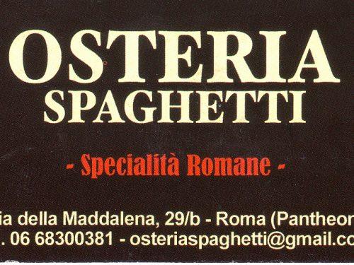 OSTERIA SPAGHETTI Via Della Maddalena,29/b – 00186 Roma Italy