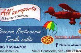 Pizzeria All'aeroporto Rosticceria Tavola calda Via di centocelle 546 00175 Roma