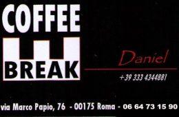 Bar COFFEE BREAK Daniel via Marco Papio,76 00175 Roma