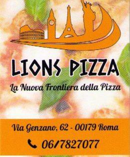 LIONS PIZZA la nuova frontiera della pizza, Via Genzano,62 00179 Roma – 06 78 27 077