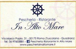 Pescheria Ristorante In Alto Mare Via Marco Papio,31 – 00175 Roma