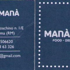 MANA' MANA' BAR – FOOD – DRINKS – MUSIC Via Giuseppe Gioacchino 1/E 00193 Roma