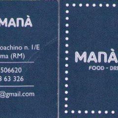 MANA' MANA' BAR – FOOD – DRINKS – MUSIC Via Giuseppe Gioacchino 1/E 00193 Roma